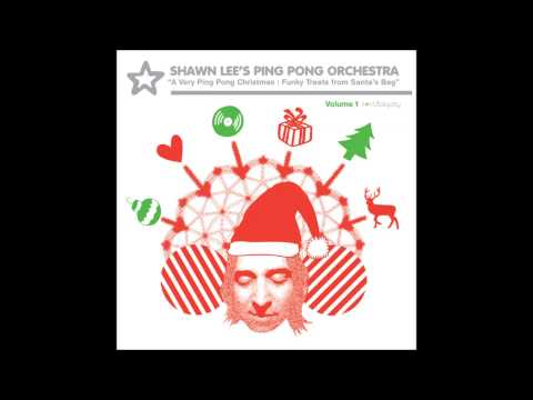 Shawn Lee's Ping Pong Orchestra - Carol of the Bells