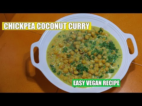 Chickpea Coconut Curry - Vegan Recipes - Chickpea Masala - Channa Masala - Easy Veg Curry - Chole