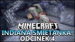 Minecraft - Indiana Śmietanka #4 - Zemsta Śmietanki