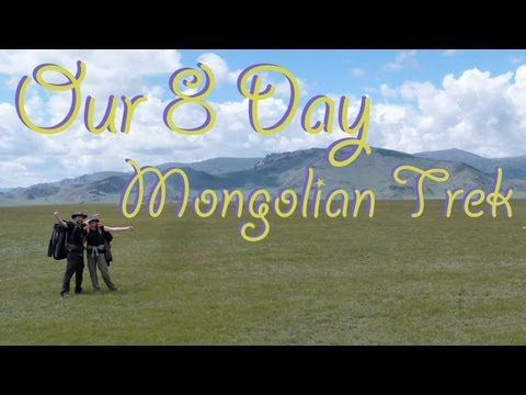 Our 8 Day Mongolian Trek