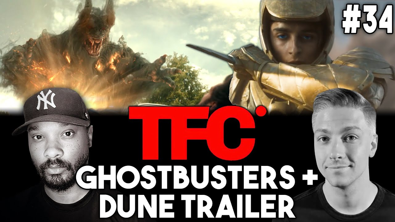 THE FILM CAVE #34: DUNE & GHOSTBUSTERS TRAILERS