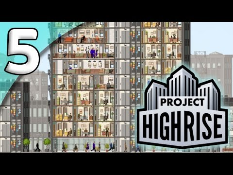 Project Highrise *Extended First Taste* - 5. Sky Lobby - Let's Play Project Highrise Gameplay