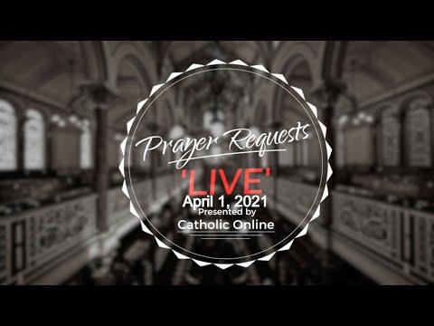 Prayer Requests Live for Thursday, April 1st, 2021 HD