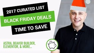 Curated List Of The Best WordPress Black Friday & Cyber Monday Deals 2017 - Now Is The Time To Save