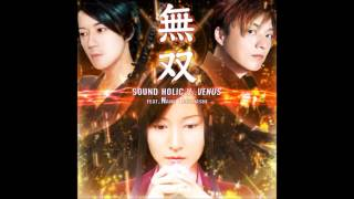 無双/SOUND HOLIC Vs. VENUS feat. Nana Takahashi