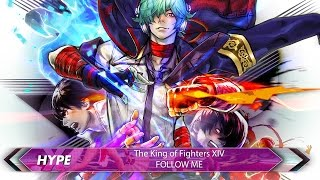"Hype Music: The King of Fighters XIV - ""Follow Me"""