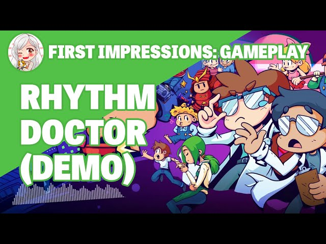 Can you count to 7?! || First Impressions: Rhythm Doctor (Gameplay Demo)
