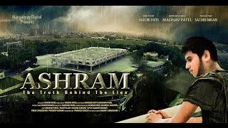ashram the truth behind the lies   a short movie based on a true story   hd