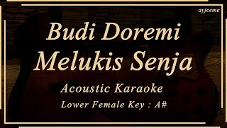 Budi Doremi - Melukis Senja (Lower Female Key) Acoustic Karaoke | Ayjeeme