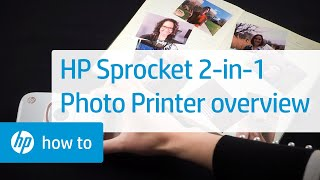 HP Sprocket 2-in-1 Photo Printer Overview