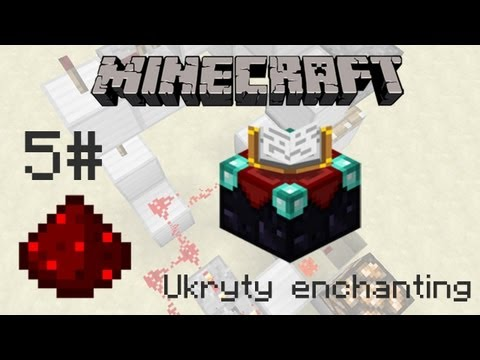 Minecraft Mechanizmy#5 - Ukryty enchanting (Invisible Enchanting)