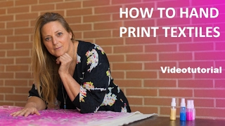 How to Hand Print Textiles