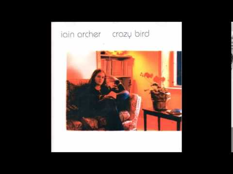 IAIN ARCHER- CRAZY BIRD