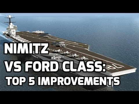 NIMITZ vs FORD class: TOP 5 IMPROVEMENTS