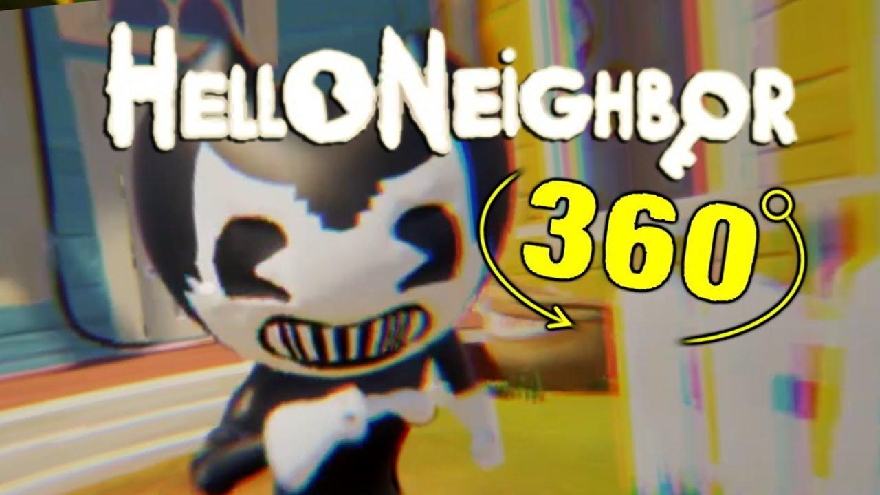 Hello Neighbor Bendy Jumpscare 360 - YouTube