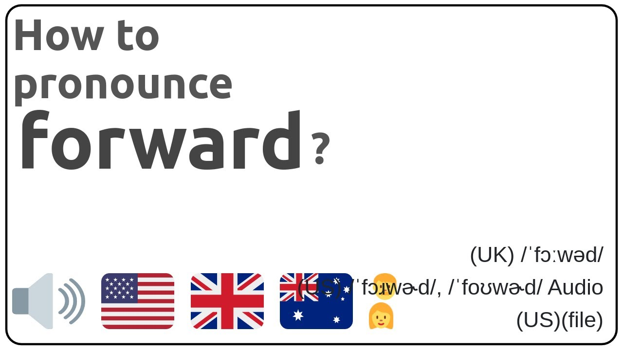 How to pronounce forward in english?