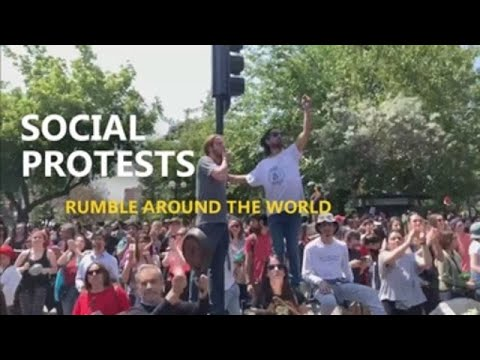 Social protests rumble around the world
