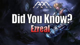 Ezreal - Did You Know? - Ep #78 - League of Legends