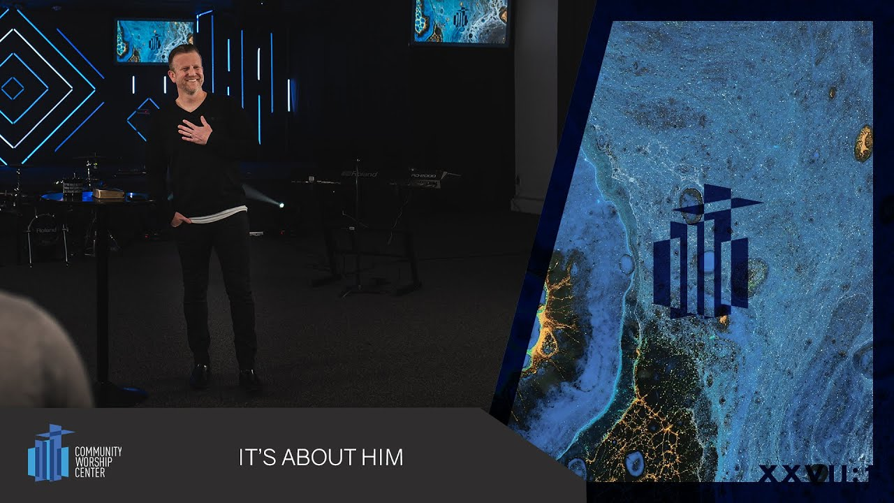 It's About Him | Pastor Keith Deal