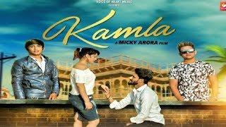 Kamla | Lakshay Manchanda Ft. Micky Arora | Sahil Taneja, Divya Sharma | Latest Punjabi Songs 2018