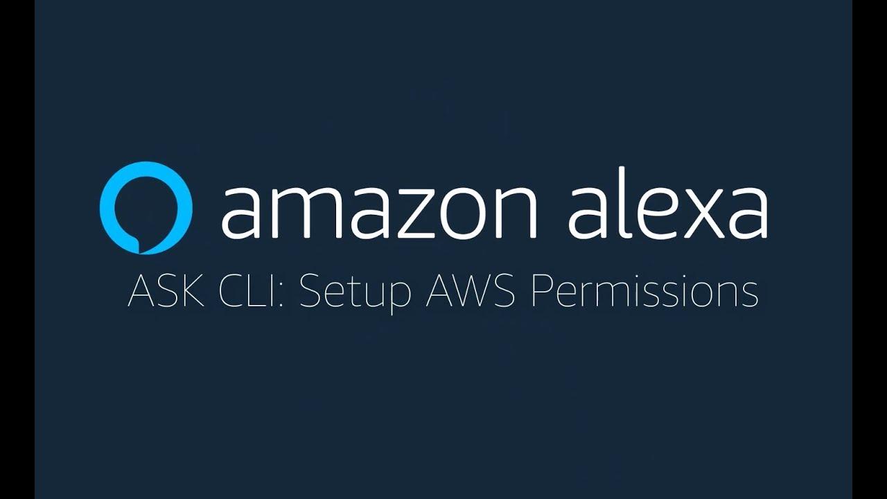 ASK CLI: Set Up AWS Credentials