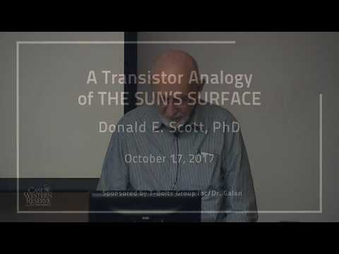Don Scott: A Transistor Analogy of THE SUN'S SURFACE | Lecture
