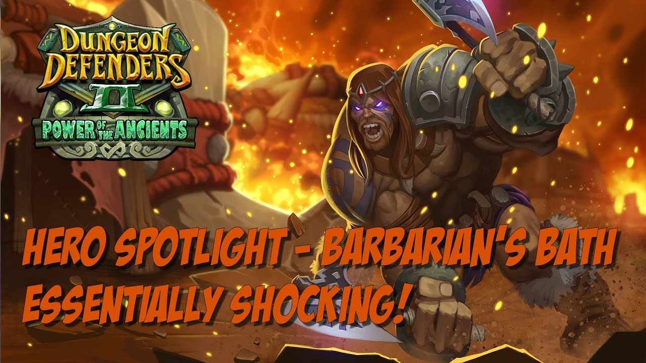 DD2 Hero Spotlight - Barbarian\'s Bath - Triple Drench! - YouTube