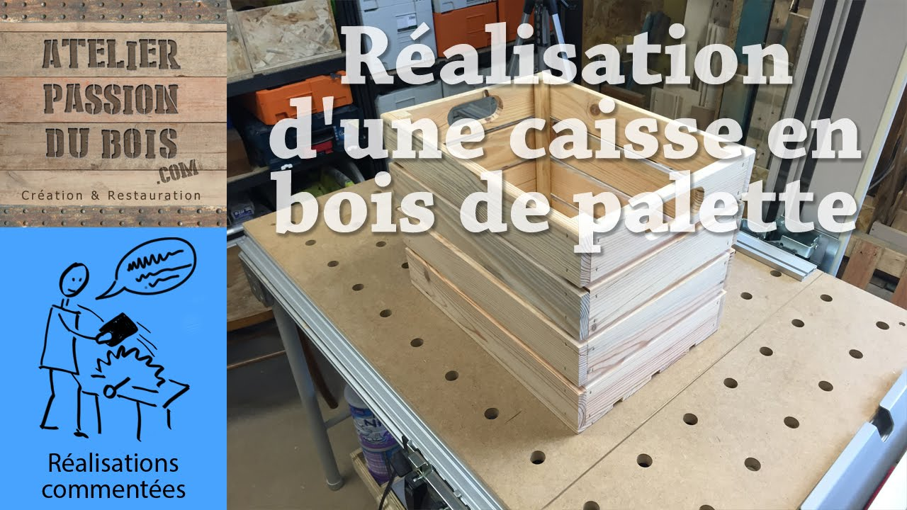 r alisation d 39 une caisse en bois de palette making a pallet wood crate youtube. Black Bedroom Furniture Sets. Home Design Ideas