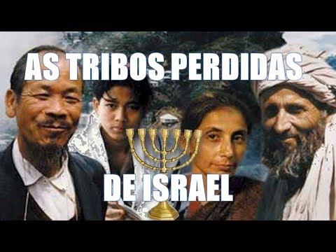 ENCONTRANDO AS TRIBOS PERDIDAS DE ISRAEL