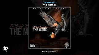 FBG BabyGoat - Memphis Ego ft MJG [The Mound]