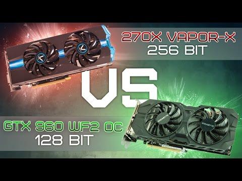 Тест R9 270X 256bit vs GTX 960 128bit. Так ли важна шина памяти?