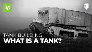 Tank Building: What is a Tank?