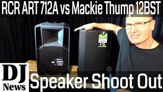 #RCF_Audio ART 712A vs #Mackie Thump 12BST Speaker Comparison Audio Test | Disc jockey News