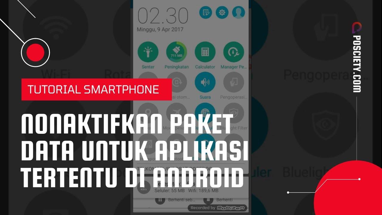 Download Cara Nonaktifkan Paket Data Seluler Untuk Aplikasi Tertentu di Android