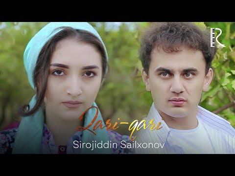 Sirojiddin Sailxonov - Qari-qari   Сирожиддин Саилхонов - Кари-кари