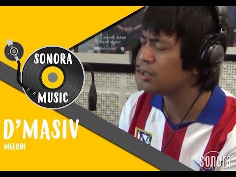 D'Masiv - Melodi Live at Sonora FM 92