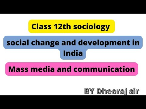 Mass Media And Communication  Sociology   Class 12th   NCERT Zone