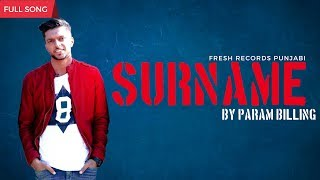 Surname Param Billing Free MP3 Song Download 320 Kbps