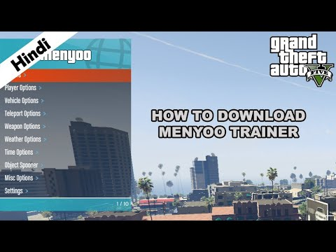 Menyoo Trainer - How To Download & Install (Hindi) For GTA V