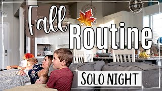 FALL NIGHT TIME ROUTINE 2019 :: SOLO EVENING ROUTINE as a SAHM OF 3 BOYS :: SPEED CLEAN WITH ME