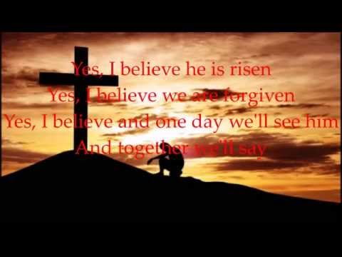 Yes, I Believe lyric (Point of grace)