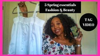 Five Spring essentials Fashion / Beauty  ( TAG VIDEO )