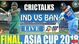 India Vs Bangladesh -Asia Cup Final match Live  telecast, streaming