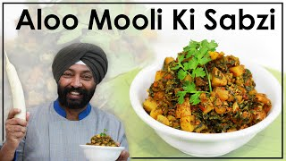 How To Make  Aloo Mooli Ki Sabzi | Mooli Aloo Ki sabzi | Quick&Easy Recipe | Harpal Singh Sokhi |