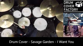 Savage Garden - I Want You - Drum Cover by 유한선[DCF]