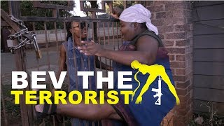 Bev The Terrorist