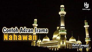 Suara Adzan Merdu dengan Irama Nahawan