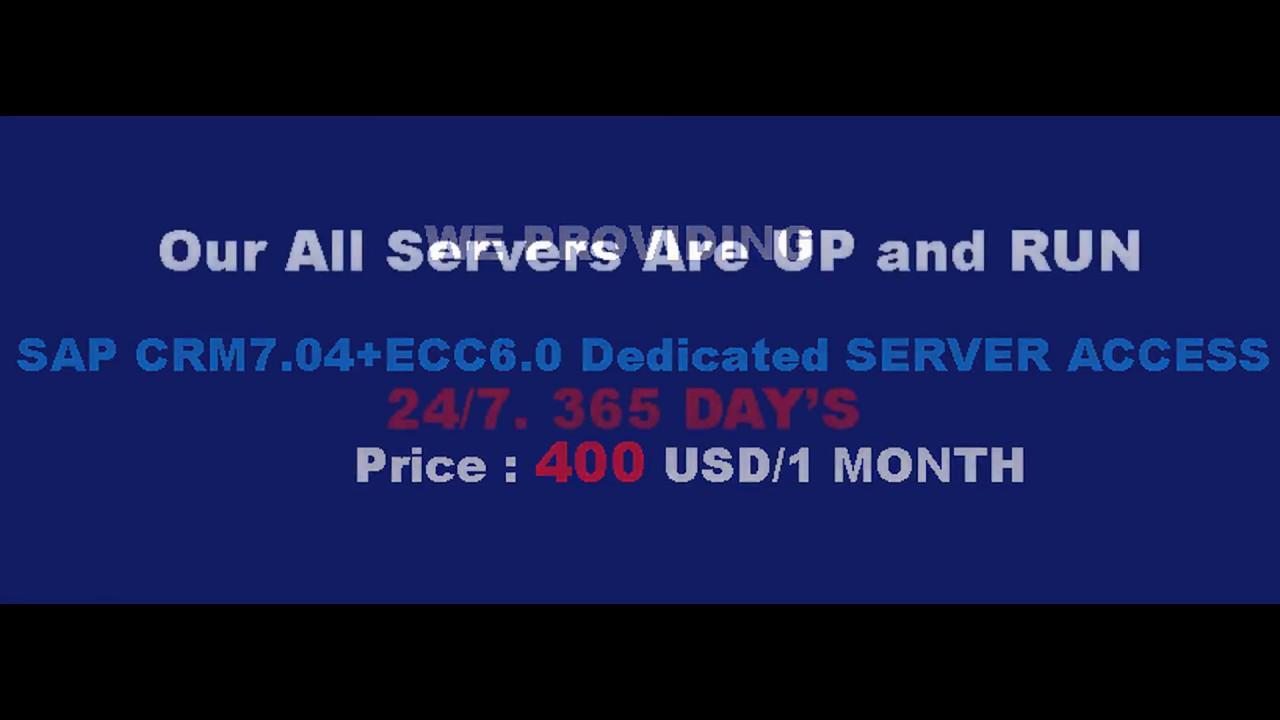 SAP CRM7 04+ECC6 0 Remote Access | SAP CRM7 04+ECC6 0 Server Access