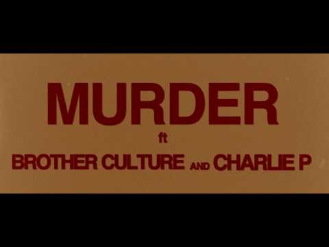 Reggae Roast - Murder Ft. Charlie P & Brother Culture (Trailer)