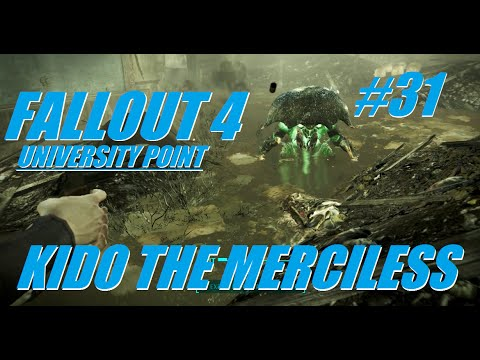 Fallout 4 Clear Hostiles At University Point  -  Kido The Merciless Ep31